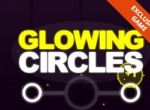 Glowing Circles